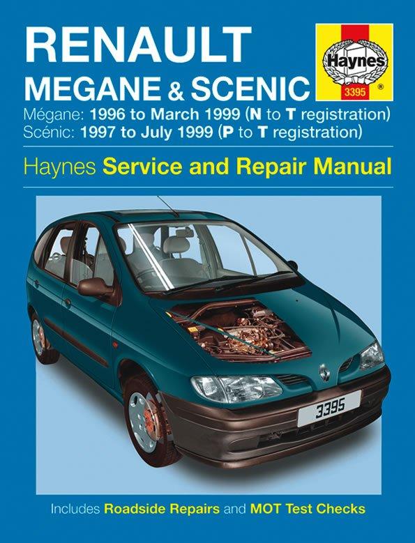 [Manuel UK en Anglais] Renault Mégane & Scénic Petrol & Diesel  (96 - 99)  N to T