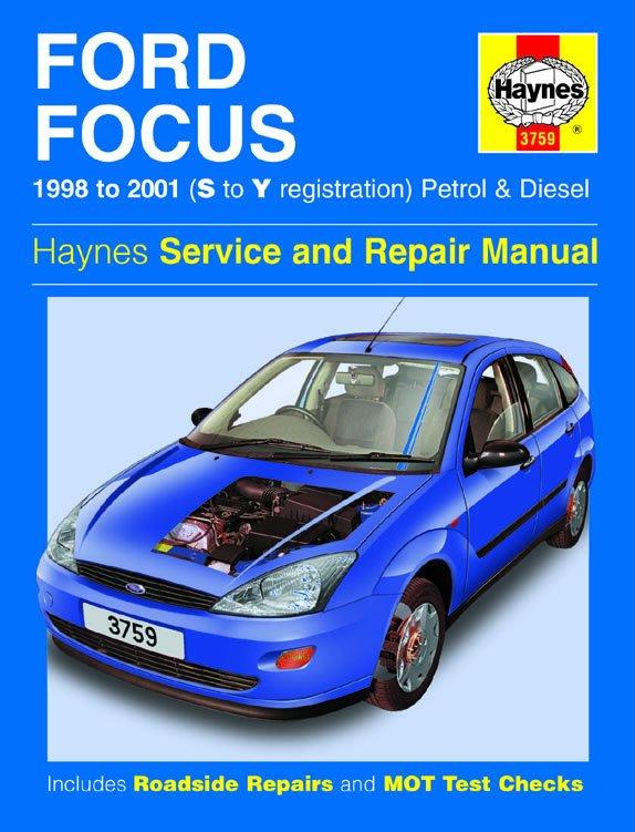[Manuel UK en Anglais] Ford Focus Petrol & Diesel  (98 - 01)   S to Y