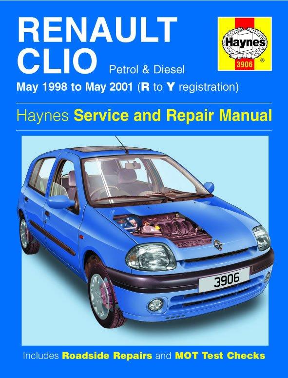 [Manuel UK en Anglais] Renault Clio Petrol & Diesel  (May 98 - May 01)  R to Y