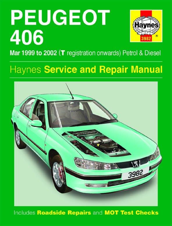 [Manuel UK en Anglais] Peugeot 406 Petrol & Diesel  (Mar 99 - 02)  T to 52