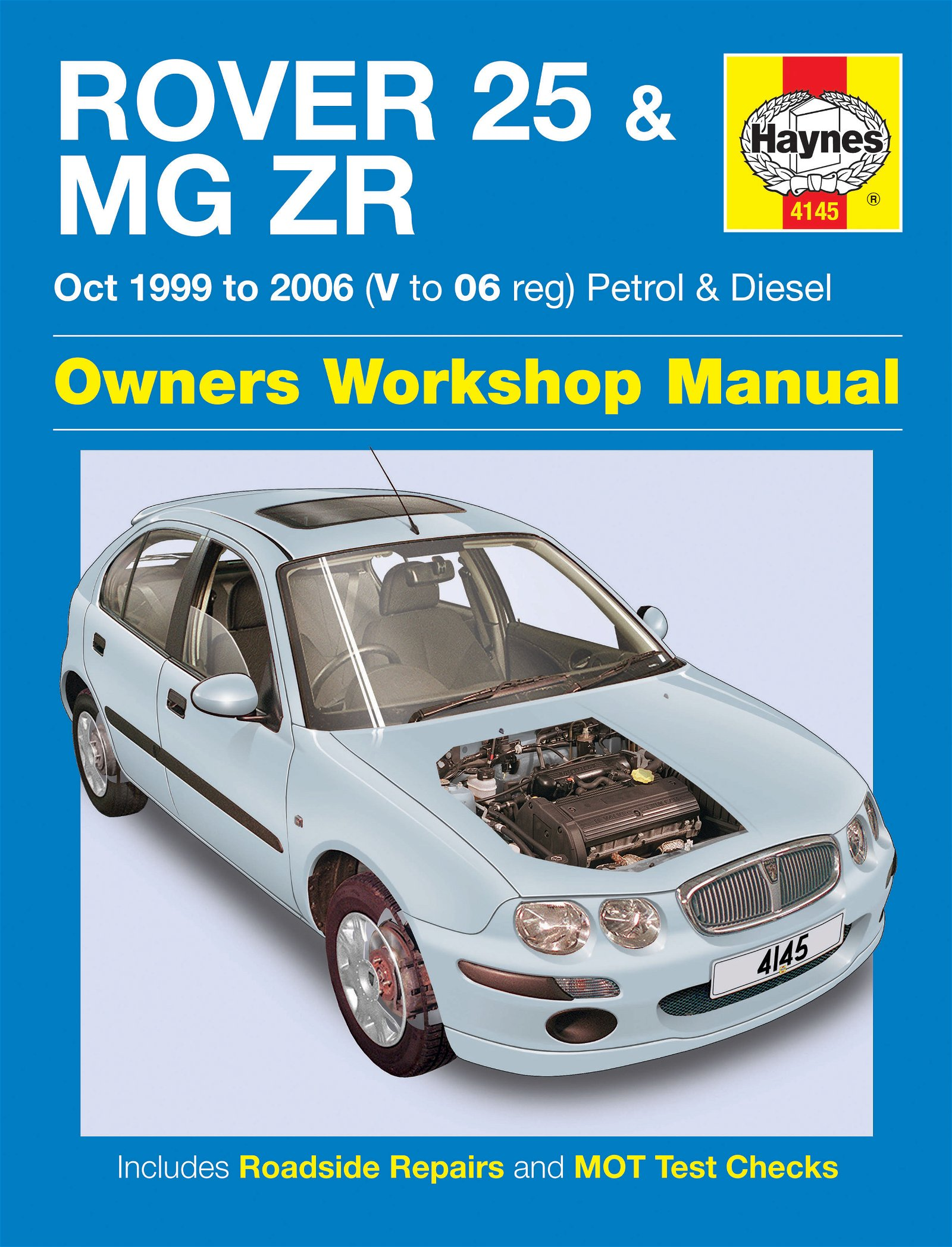 [Manuel UK en Anglais] Rover 25 & MG ZR Petrol & Diesel  (Oct 99 - 06)  V to 06