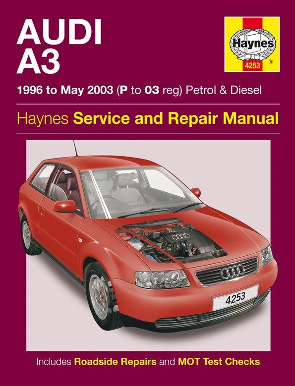 [Manuel UK en Anglais] Audi A3 Petrol & Diesel  (96 - May 03)  P to 03