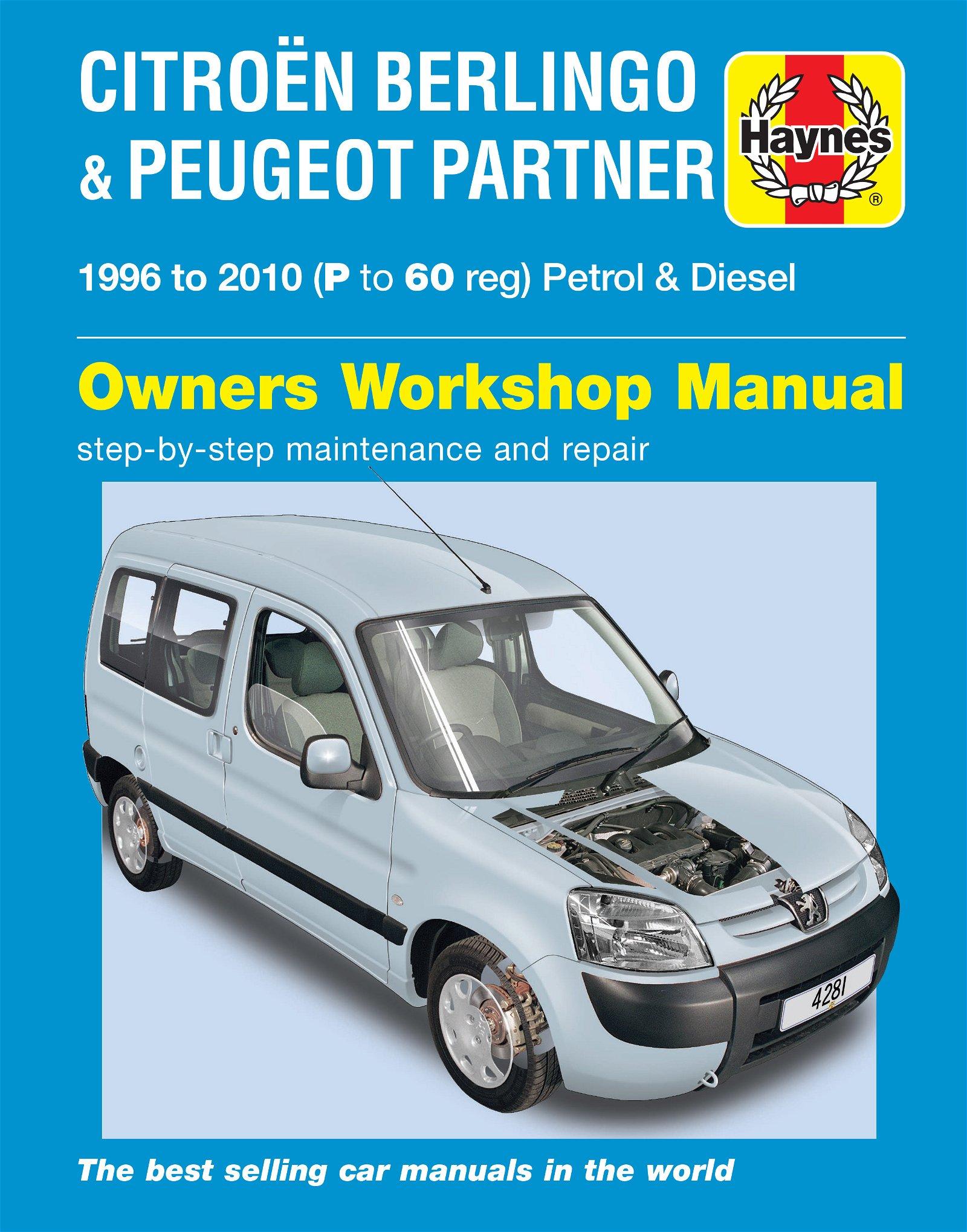 [Manuel UK en Anglais] Citroën Berlingo & Peugeot Partner Petrol & Diesel  (96 - 10)  P to 60