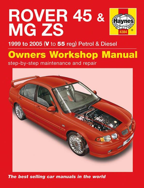 [Manuel UK en Anglais] Rover 45 / MG ZS Petrol & Diesel  (99 - 05)  V to 55