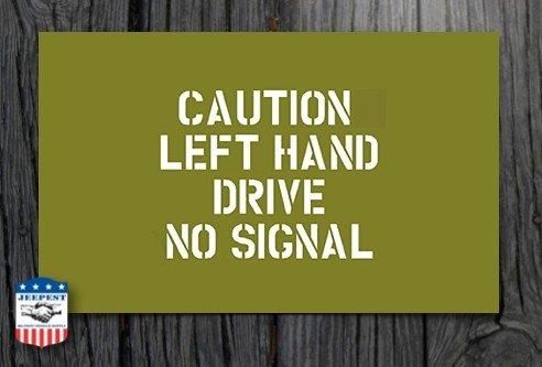 """POCHOIR """"CAUTION LEFT HAND DRIVE"""" MASQUE AUTOCOLLANT"""