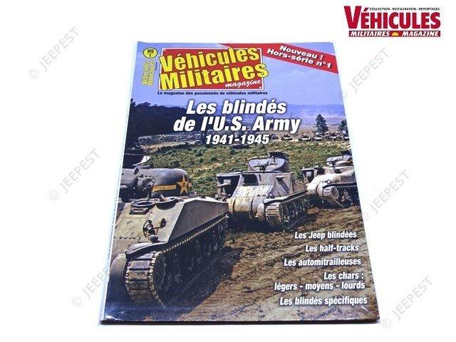 MAGAZINE HS1 LES BLINDES DE L US ARMY 41-45 NET