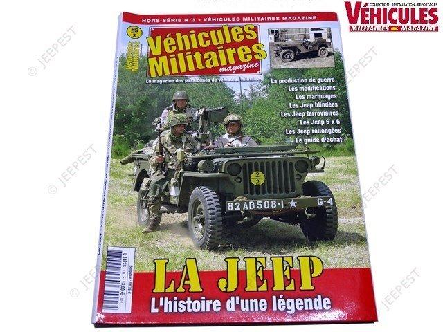 MAGAZINE HS3 LA JEEP L HISTOIRE D UNE LEGENDE NET