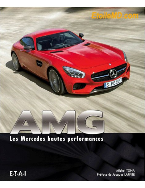 AMG - Les Mercedes hautes performance